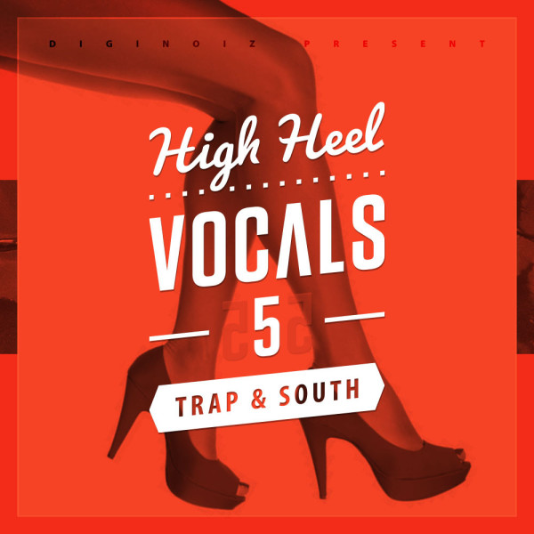 Diginoiz_-_High_Heel_Vocals_5_Trap_N_South_Cd_Big