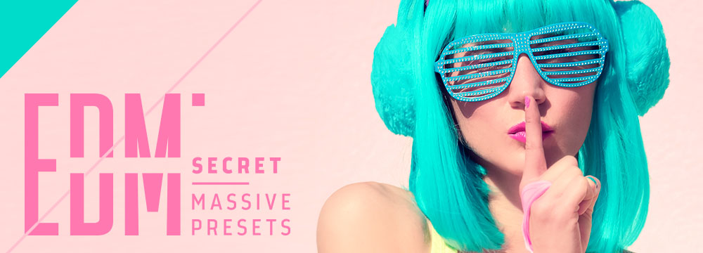 Edm Secret – Massive Presets