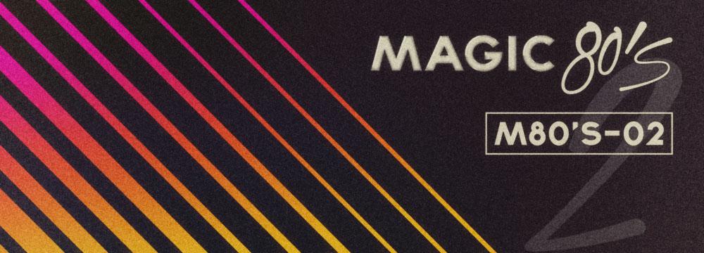 Magic 80's 2!