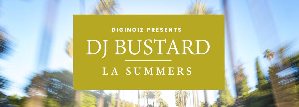 Dj Bustard – La Summers