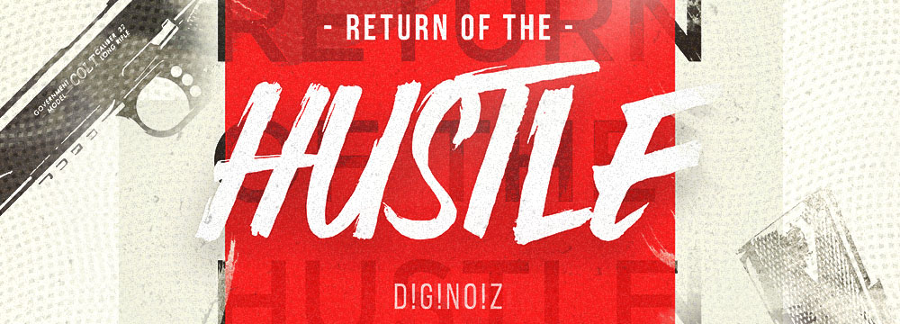 Return Of The Hustle