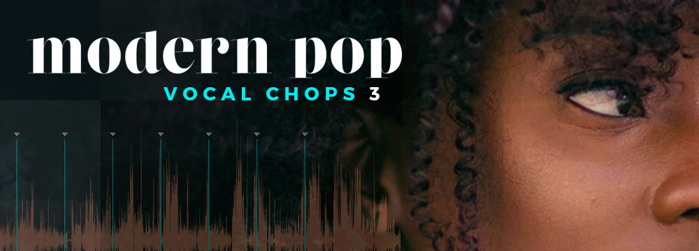 Modern Pop Vocal Chops 3 – 50 Incredible Vocal Chops and Midi Files!